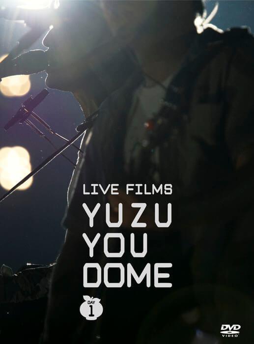 LIVE FILMS YUZU YOU DOME 〜二人で、どうむありがとう〜